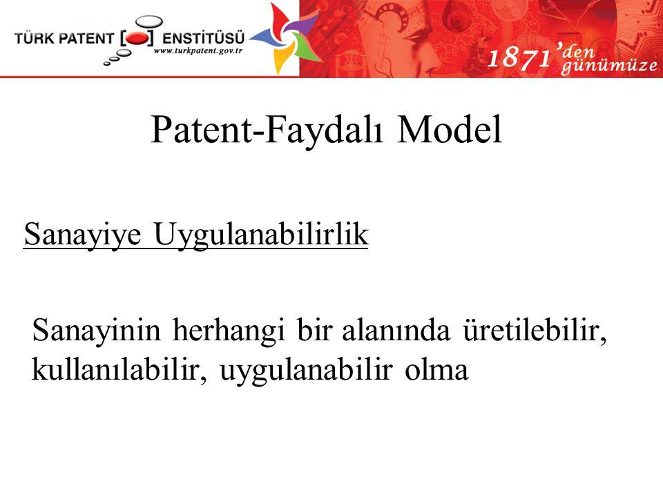 Patent-Faydalı Model Sanayiye Uygulanabilirlik