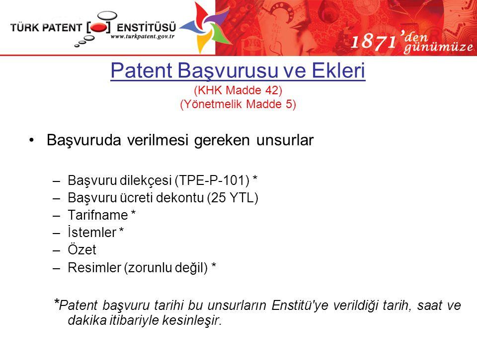 Patent Başvurusu ve Ekleri (KHK Madde 42) (Yönetmelik Madde 5)