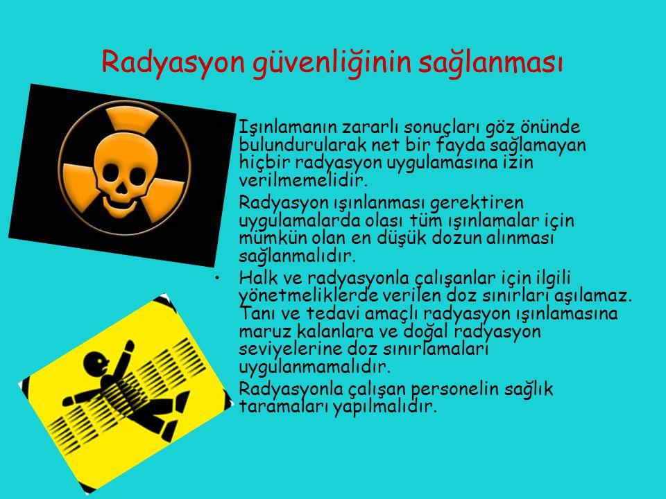 Radyasyon güvenliğinin sağlanması