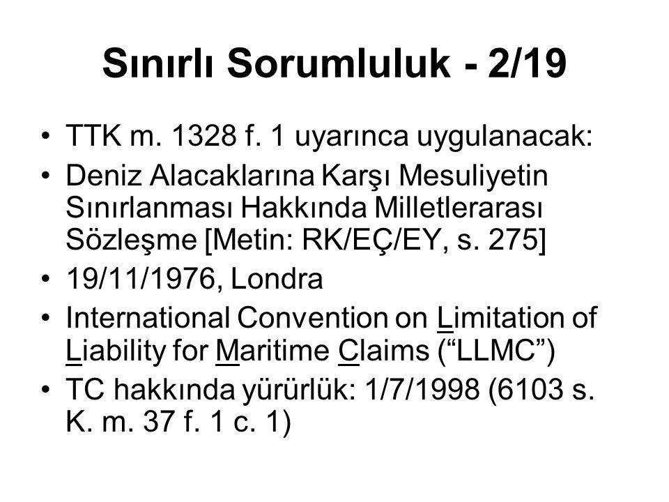 Sınırlı Sorumluluk - 2/19 TTK m. 1328 f. 1 uyarınca uygulanacak: