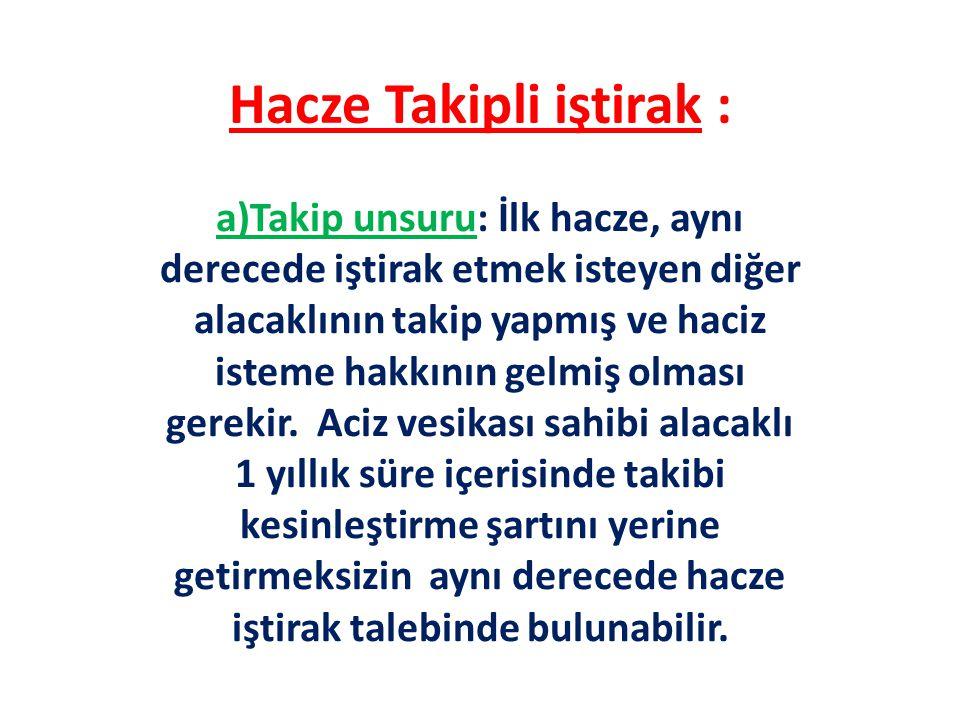 Hacze Takipli iştirak :