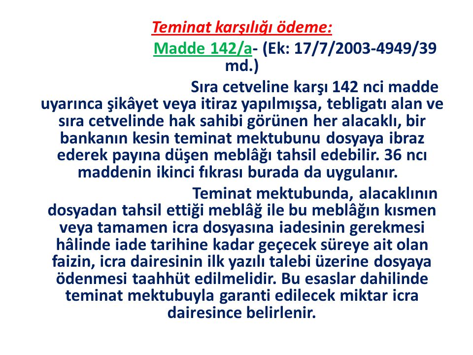 Teminat karşılığı ödeme: