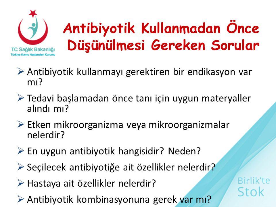 Antibiyotik Kullanmadan Önce Düşünülmesi Gereken Sorular