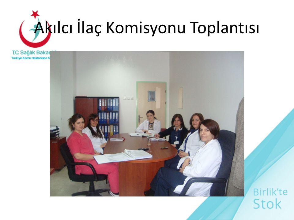 Akılcı İlaç Komisyonu Toplantısı