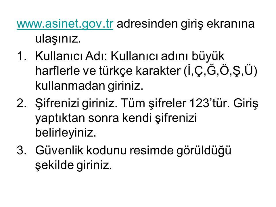 www.asinet.gov.tr adresinden giriş ekranına ulaşınız.