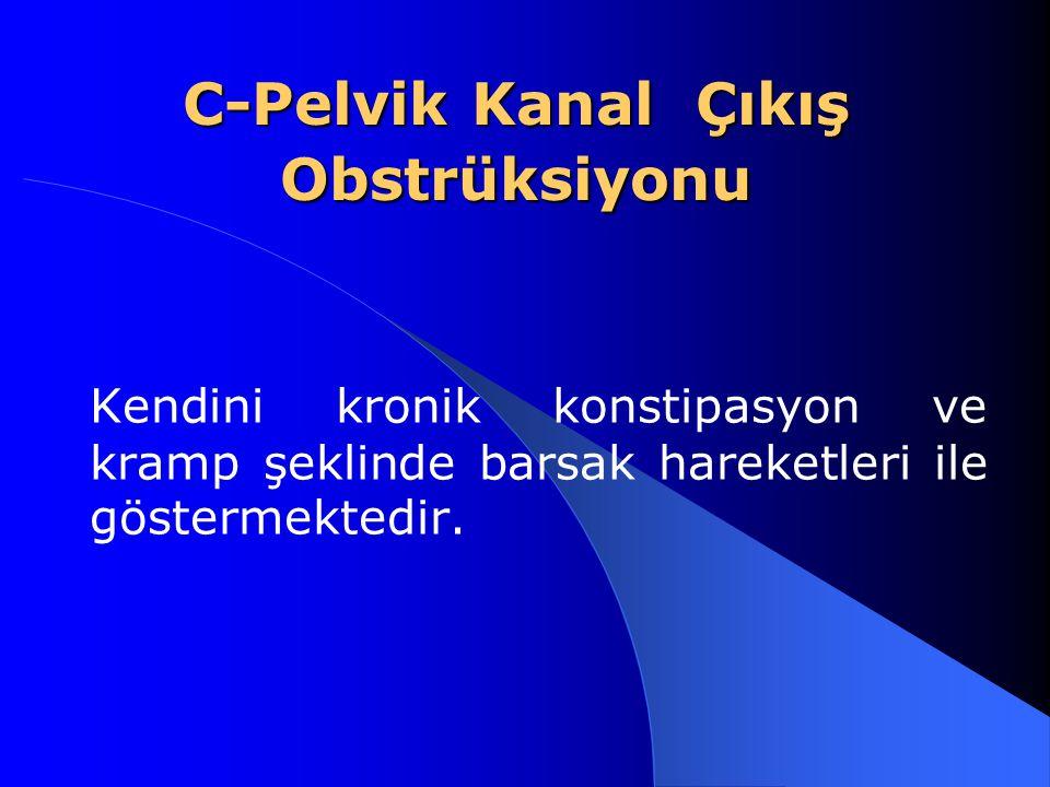 C-Pelvik Kanal Çıkış Obstrüksiyonu
