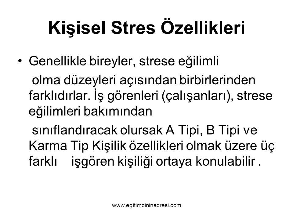 Kişisel Stres Özellikleri