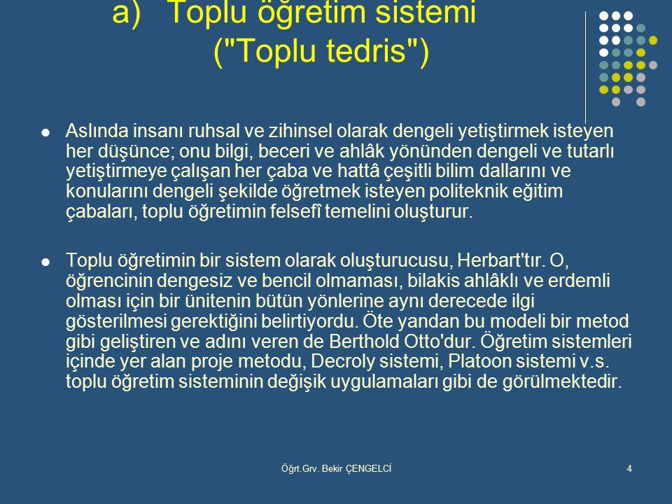 Toplu öğretim sistemi ( Toplu tedris )