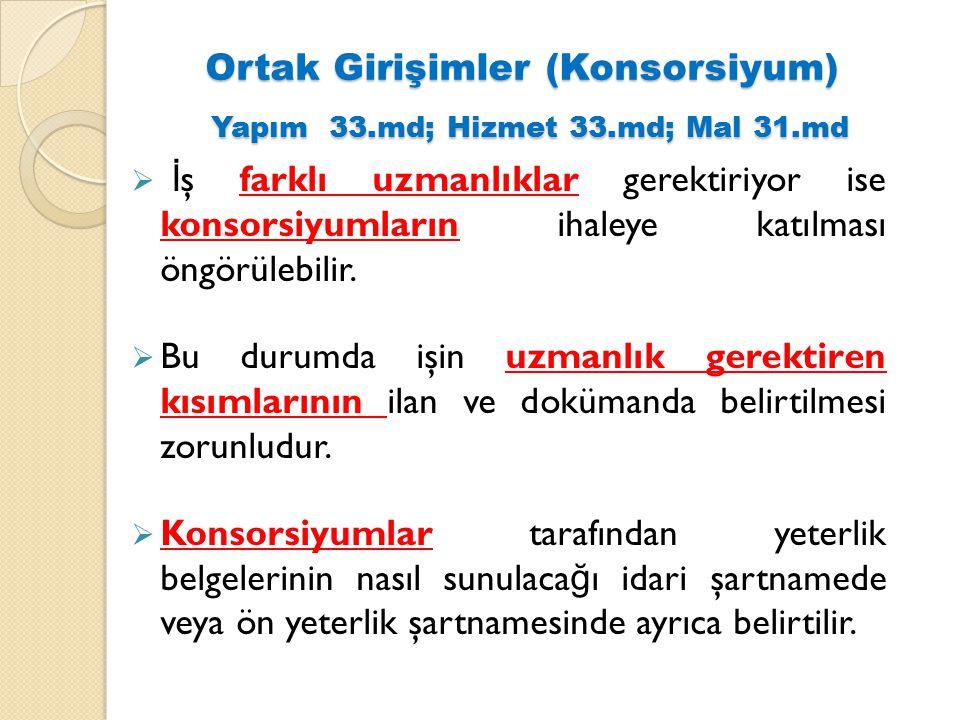 Ortak Girişimler (Konsorsiyum) Yapım 33.md; Hizmet 33.md; Mal 31.md