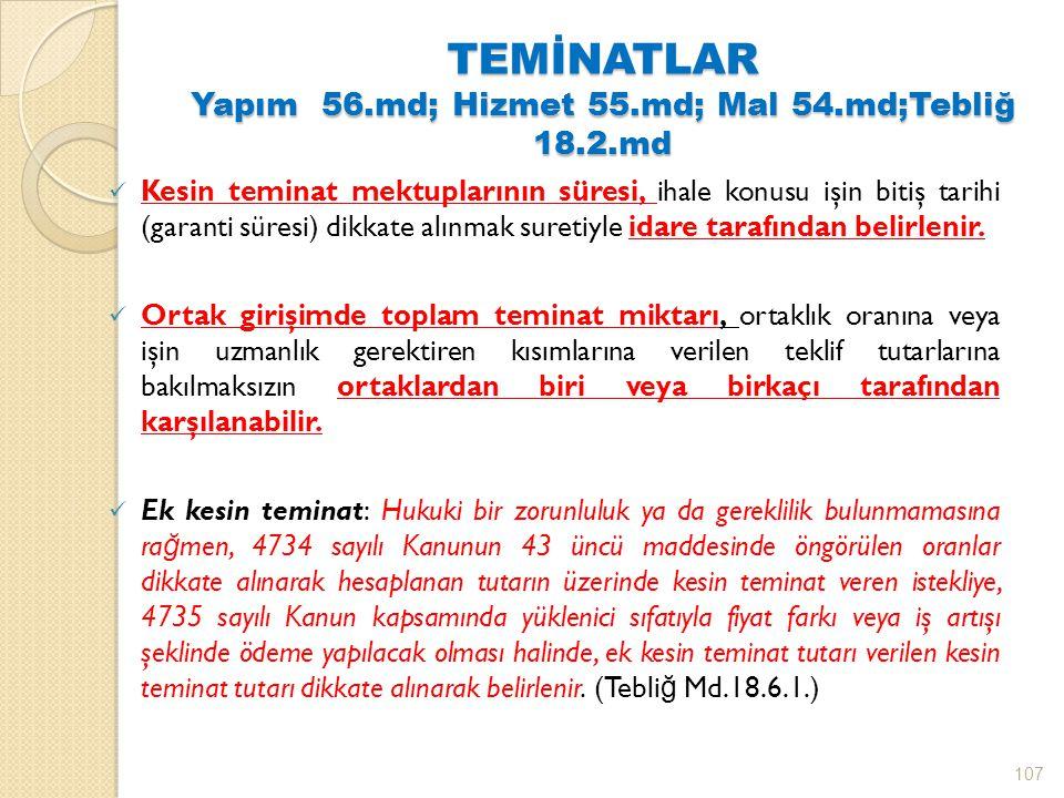 TEMİNATLAR Yapım 56.md; Hizmet 55.md; Mal 54.md;Tebliğ 18.2.md