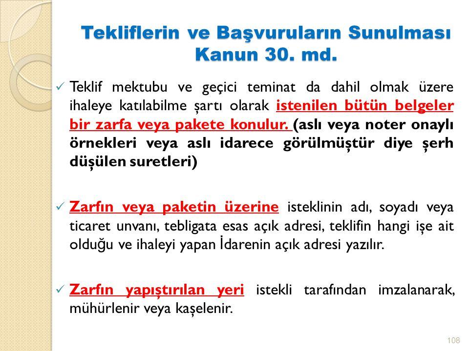 Tekliflerin ve Başvuruların Sunulması Kanun 30. md.
