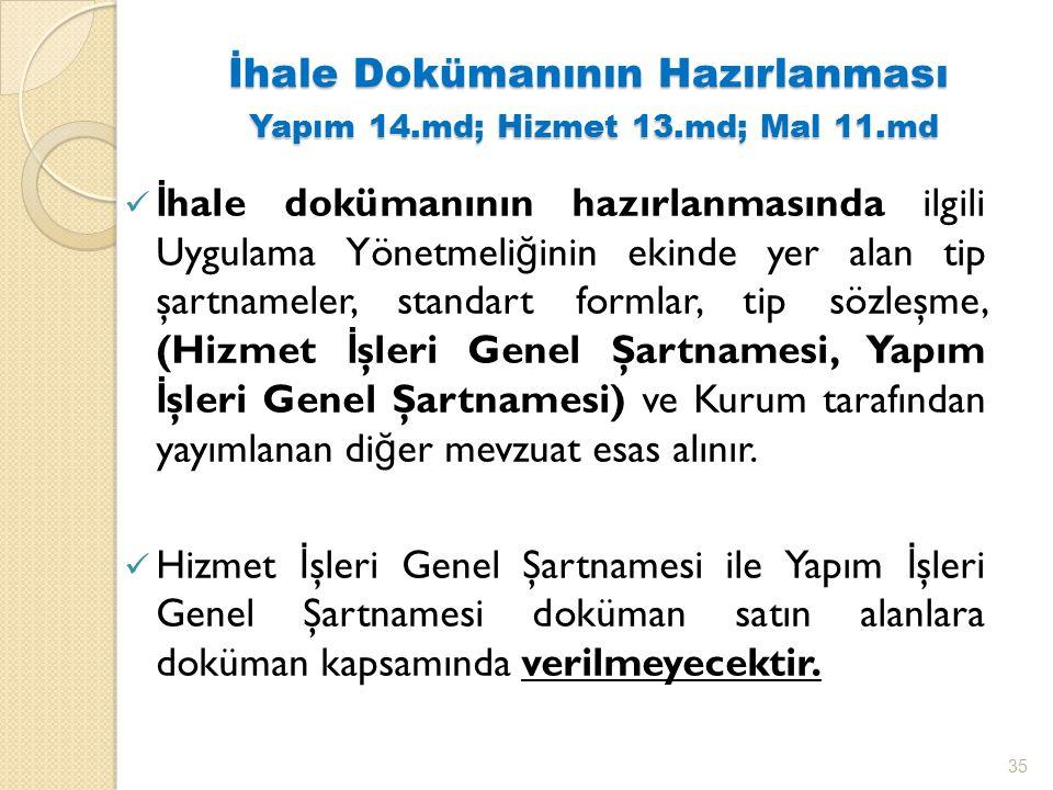 İhale Dokümanının Hazırlanması Yapım 14.md; Hizmet 13.md; Mal 11.md