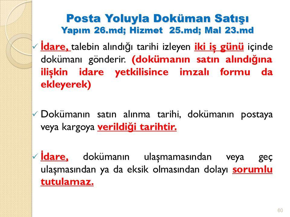 Posta Yoluyla Doküman Satışı Yapım 26.md; Hizmet 25.md; Mal 23.md