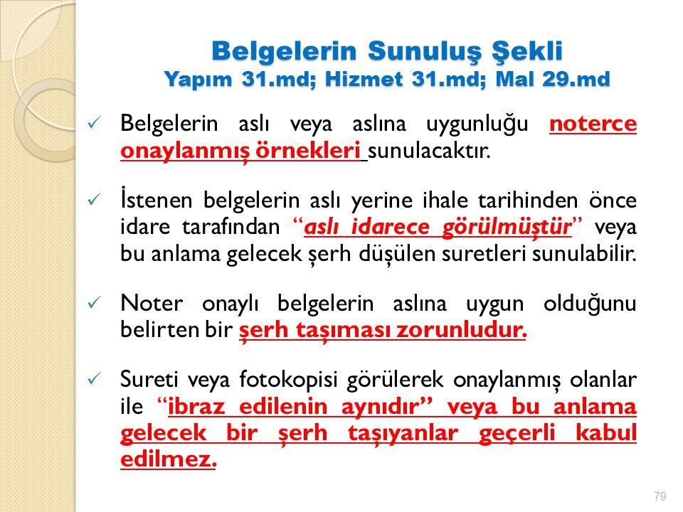 Belgelerin Sunuluş Şekli Yapım 31.md; Hizmet 31.md; Mal 29.md