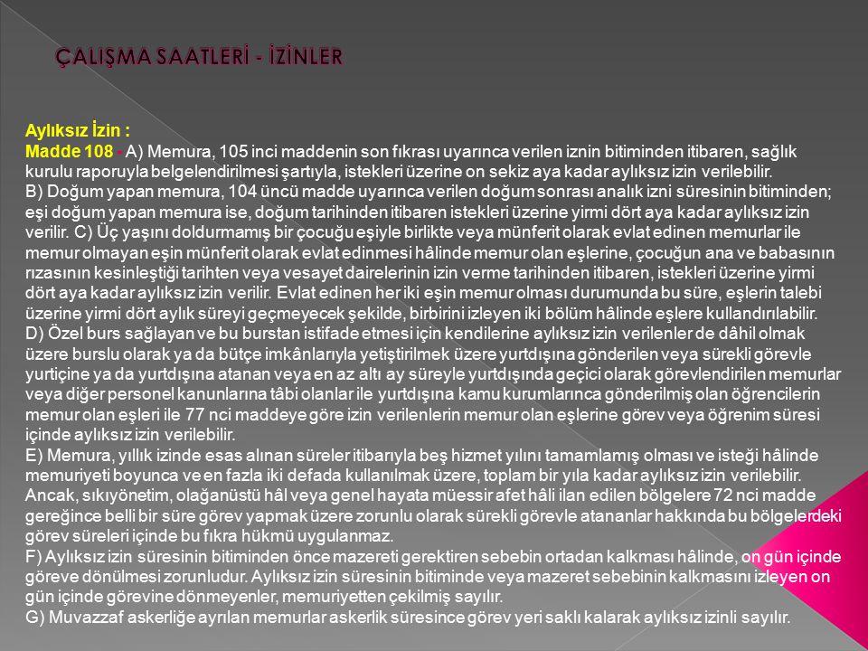 ÇALIŞMA SAATLERİ - İZİNLER