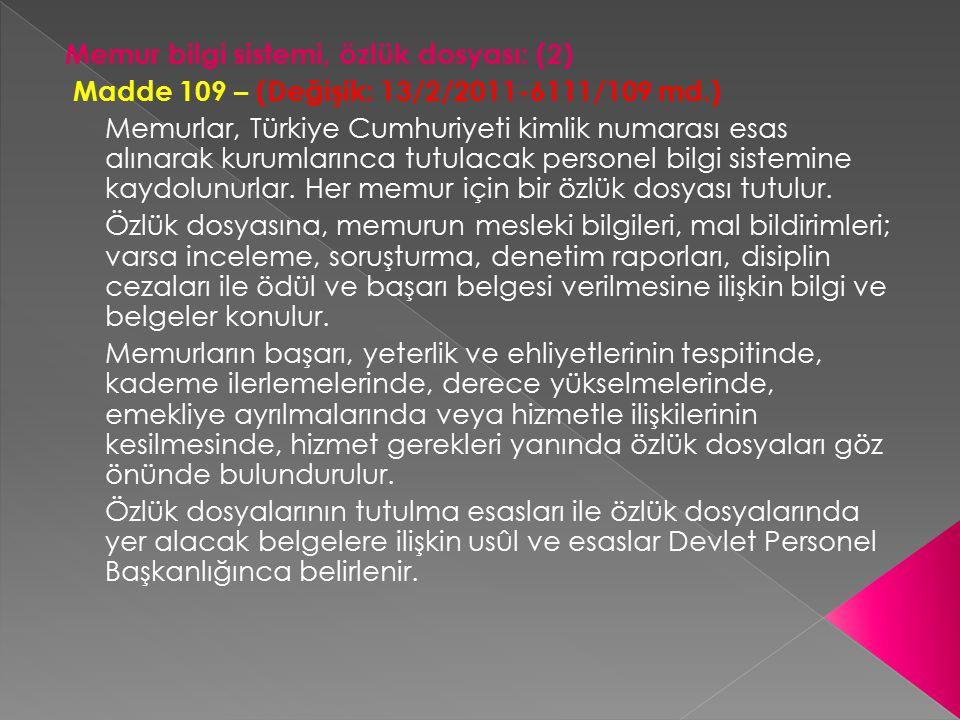 Memur bilgi sistemi, özlük dosyası: (2)