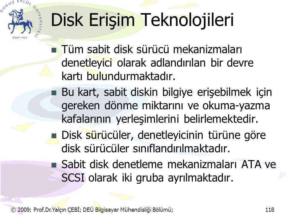 Disk Erişim Teknolojileri