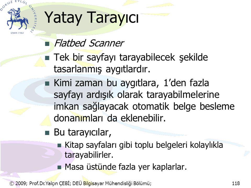 Yatay Tarayıcı Flatbed Scanner