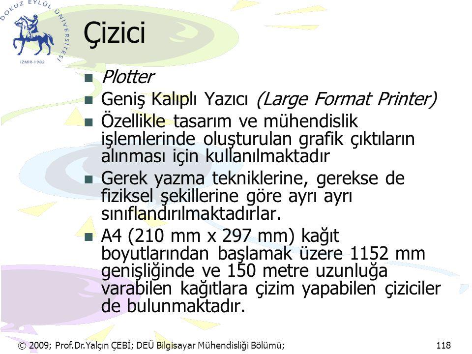 Çizici Plotter Geniş Kalıplı Yazıcı (Large Format Printer)
