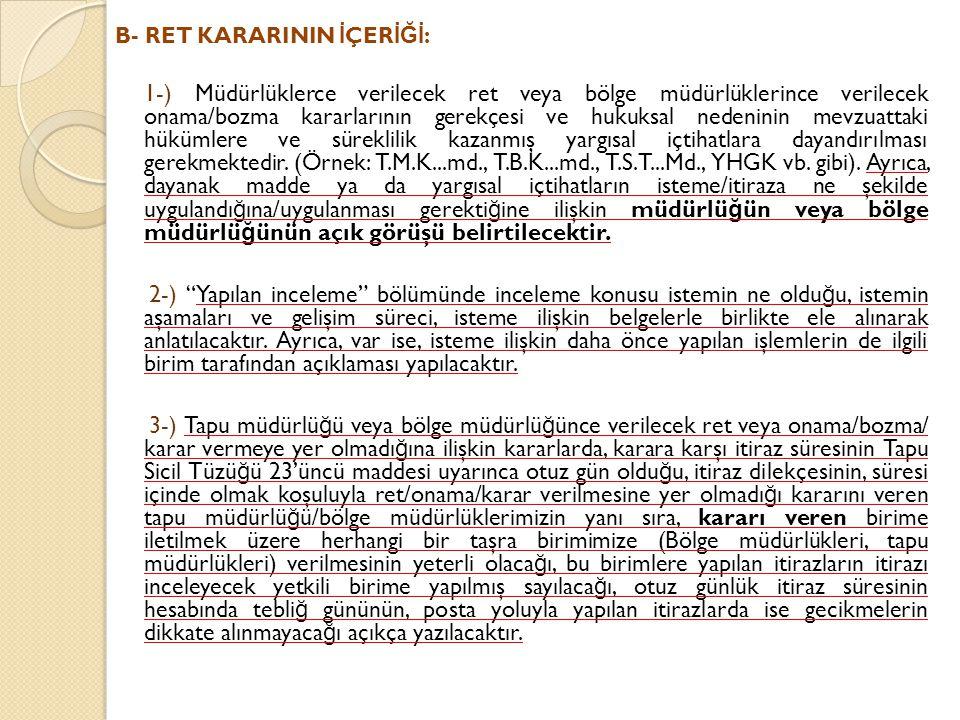 B- RET KARARININ İÇERİĞİ: