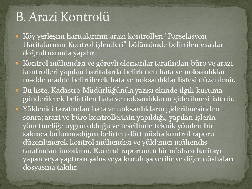 B. Arazi Kontrolü