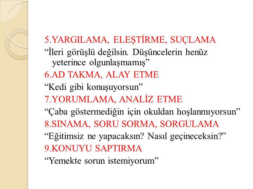 5.YARGILAMA, ELEŞTİRME, SUÇLAMA
