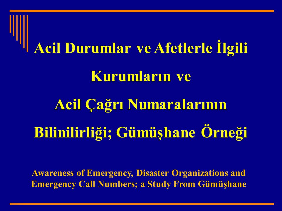 Emergency Call Numbers; a Study From Gümüşhane