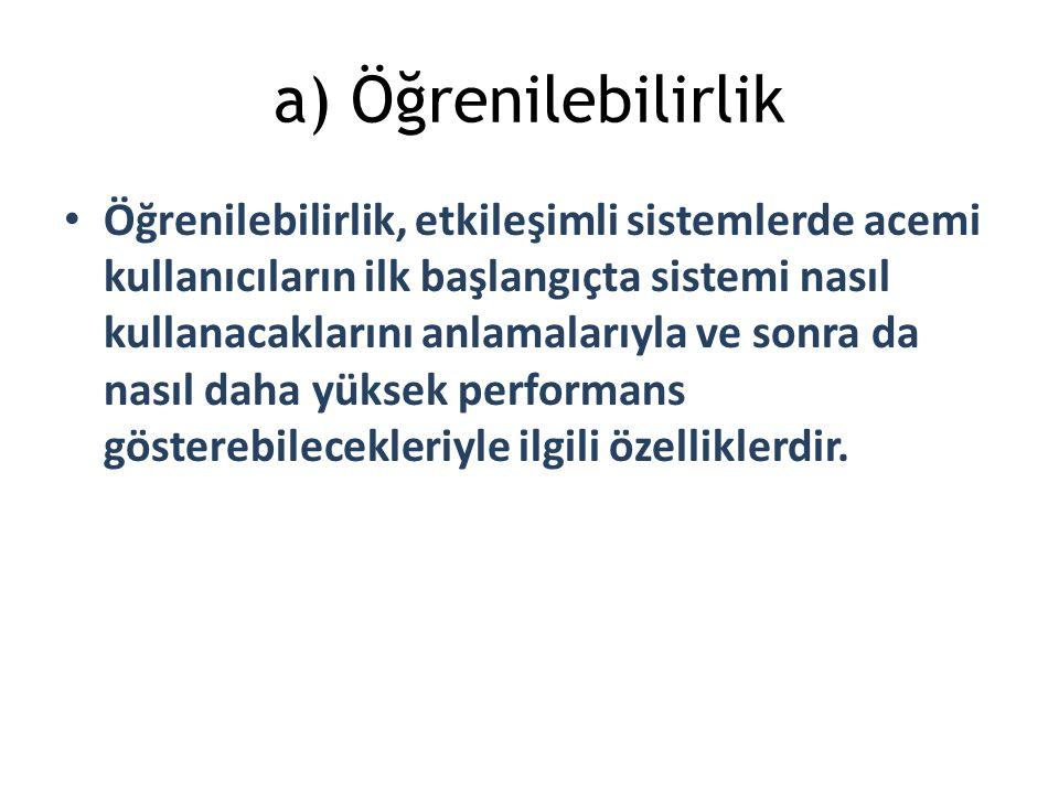 a) Öğrenilebilirlik