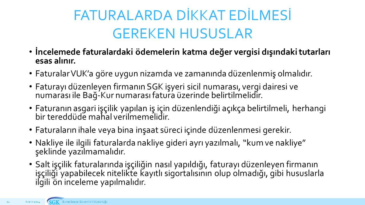 FATURALARDA DİKKAT EDİLMESİ GEREKEN HUSUSLAR