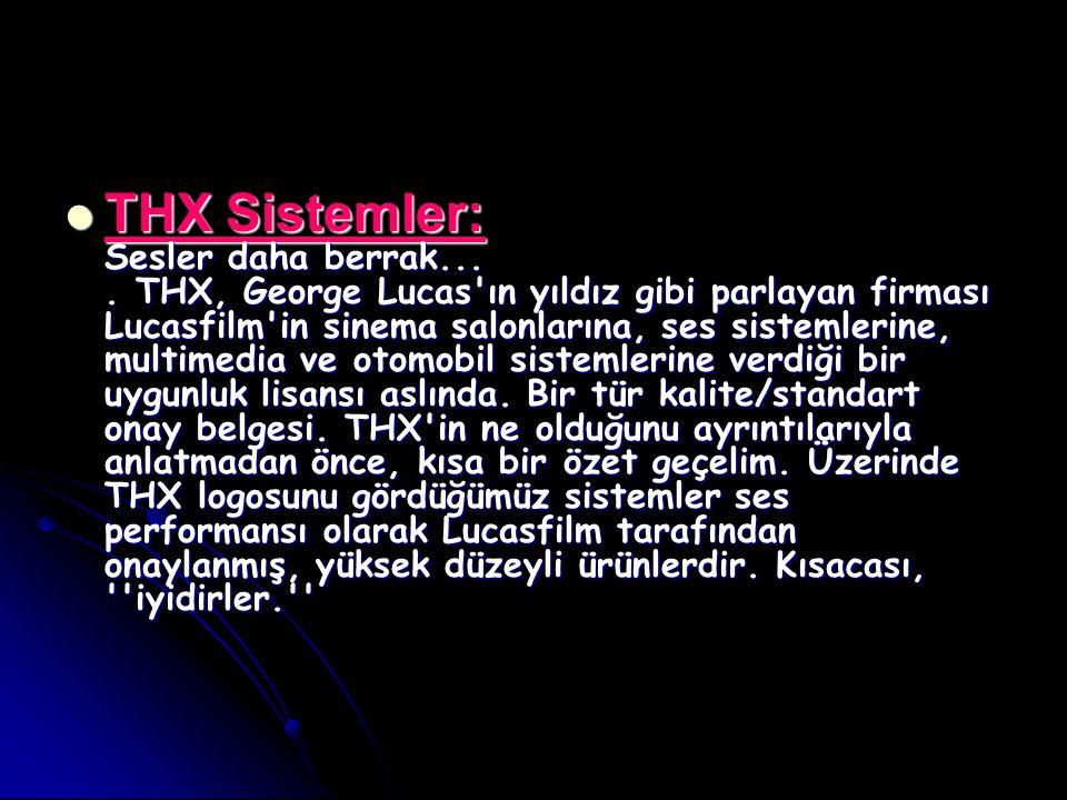 THX Sistemler: Sesler daha berrak