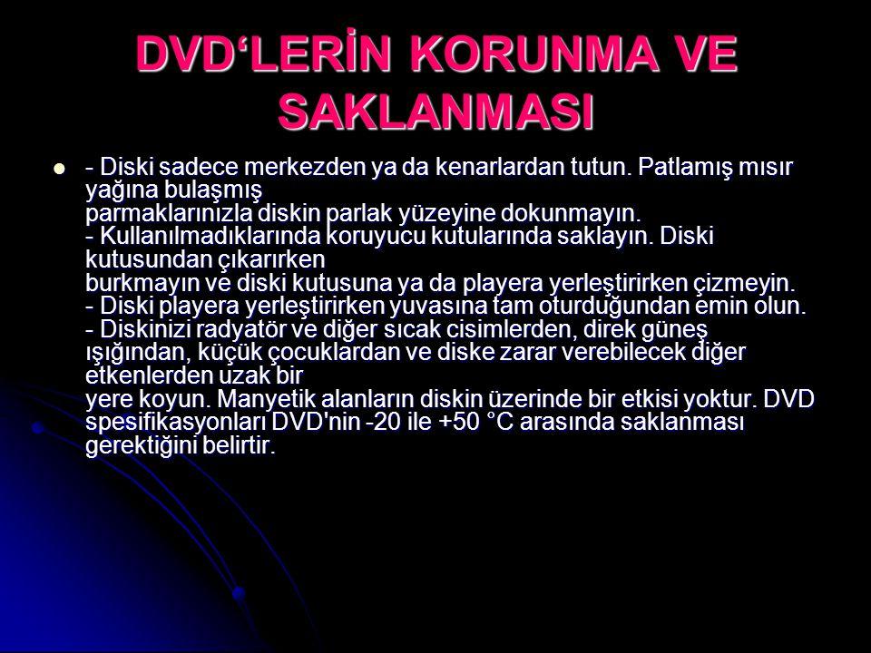 DVD'LERİN KORUNMA VE SAKLANMASI