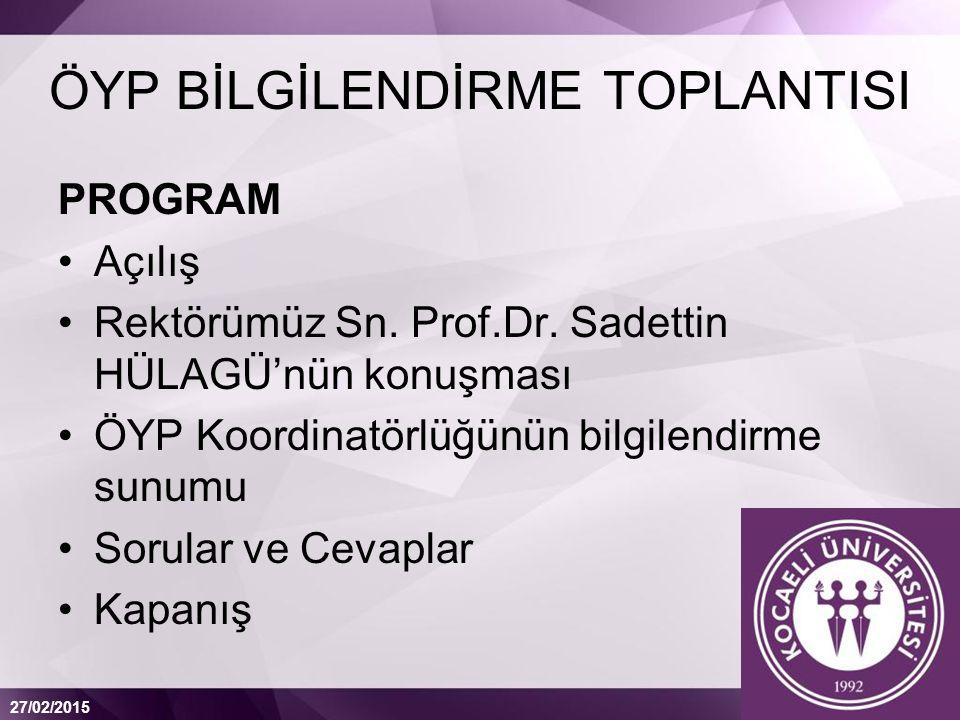 ÖYP BİLGİLENDİRME TOPLANTISI