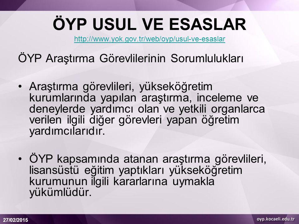 ÖYP USUL VE ESASLAR http://www.yok.gov.tr/web/oyp/usul-ve-esaslar