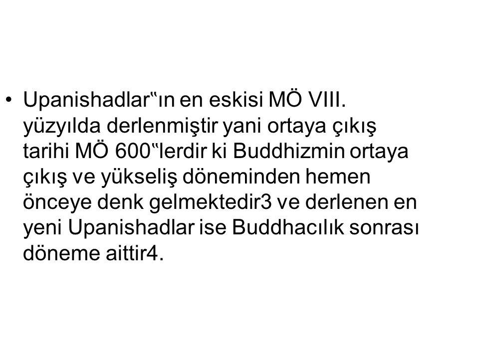 "Upanishadlar""ın en eskisi MÖ VIII"