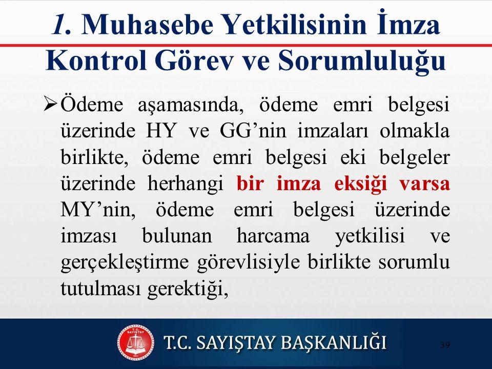 1. Muhasebe Yetkilisinin İmza Kontrol Görev ve Sorumluluğu