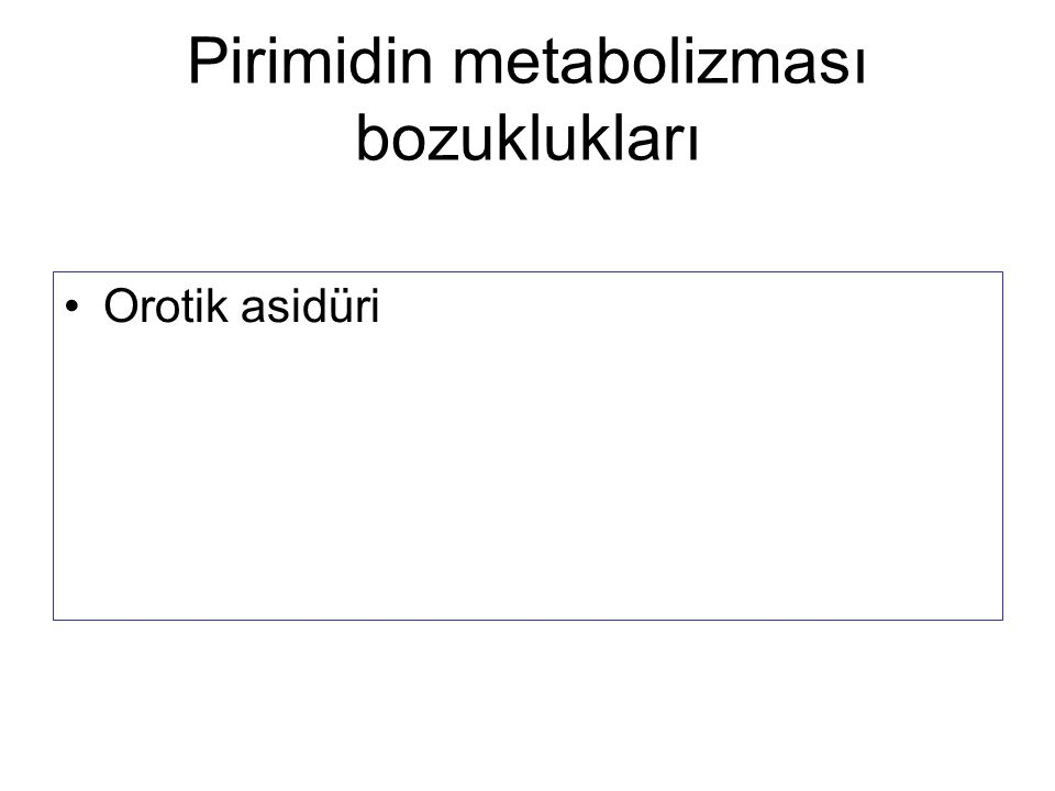 Pirimidin metabolizması bozuklukları