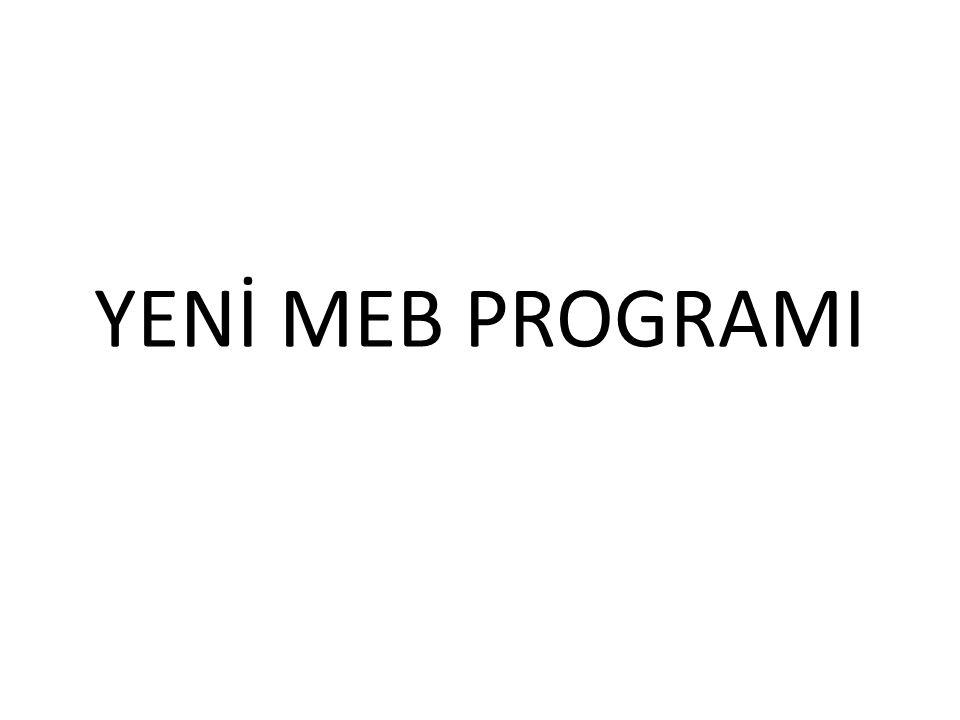 YENİ MEB PROGRAMI