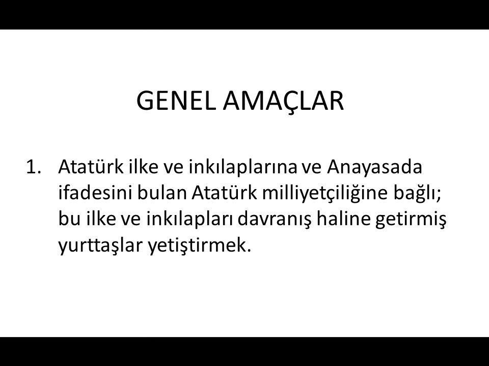 GENEL AMAÇLAR