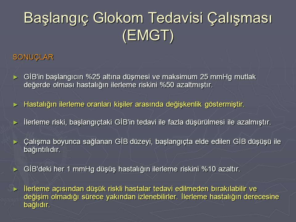 Başlangıç Glokom Tedavisi Çalışması (EMGT)