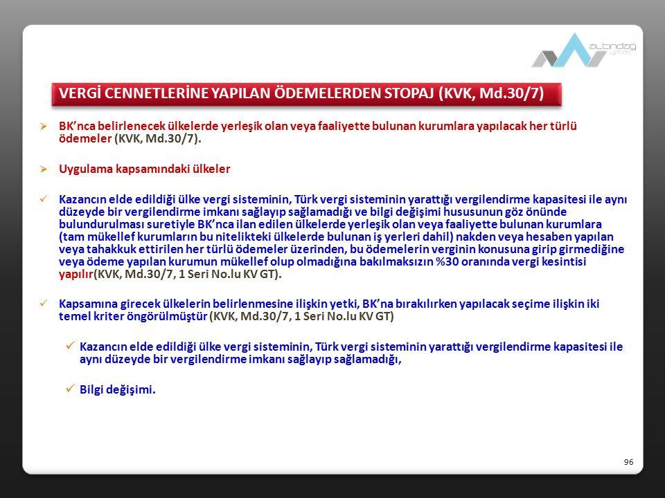 VERGİ CENNETLERİNE YAPILAN ÖDEMELERDEN STOPAJ (KVK, Md.30/7)