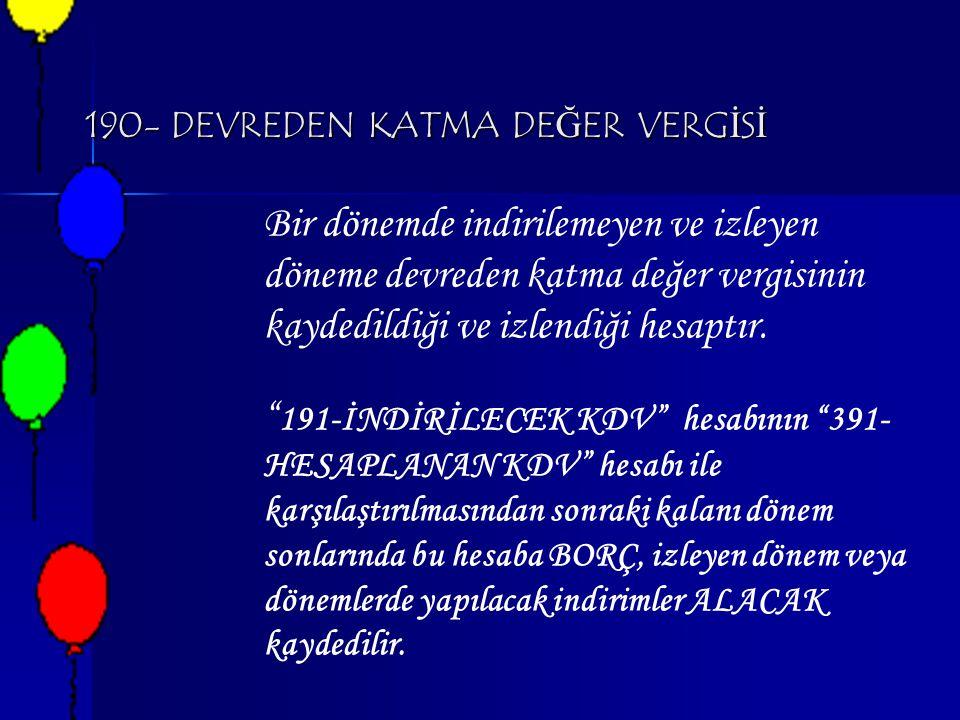 190- DEVREDEN KATMA DEĞER VERGİSİ