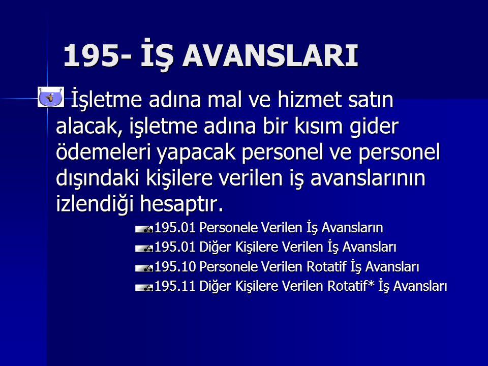 195- İŞ AVANSLARI