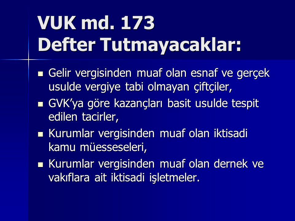 VUK md. 173 Defter Tutmayacaklar:
