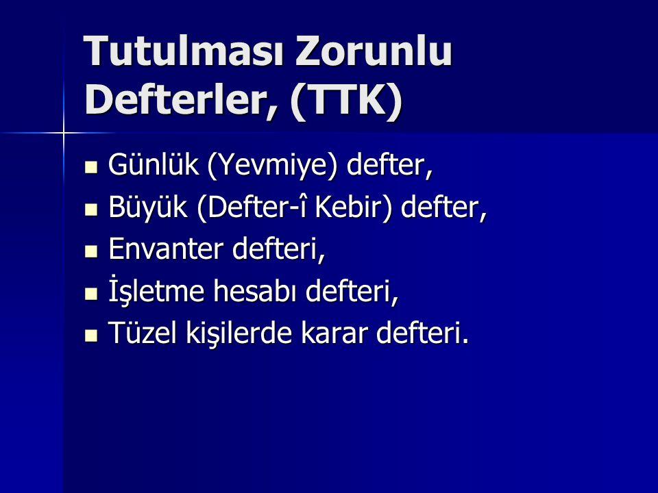 Tutulması Zorunlu Defterler, (TTK)