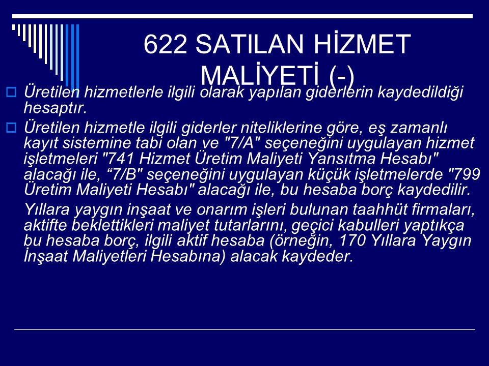 622 SATILAN HİZMET MALİYETİ (-)