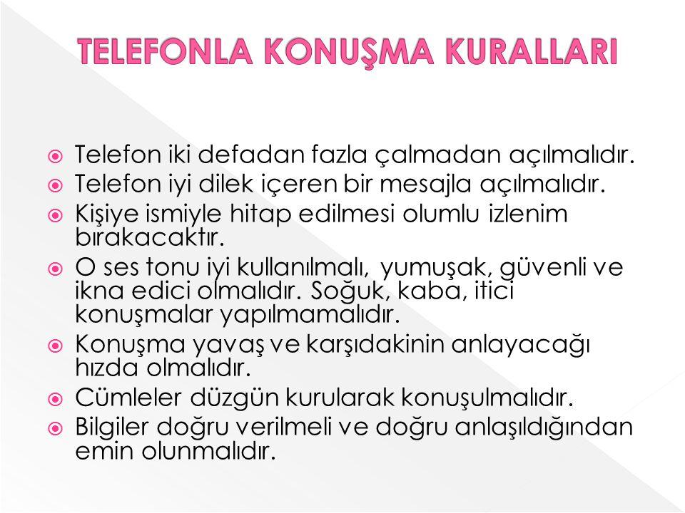 TELEFONLA KONUŞMA KURALLARI