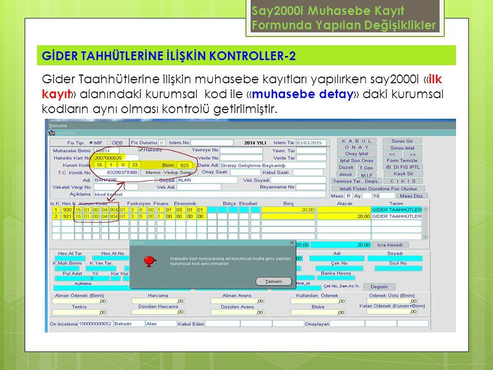 Say2000i Muhasebe Kayıt Formunda Yapılan Değişiklikler