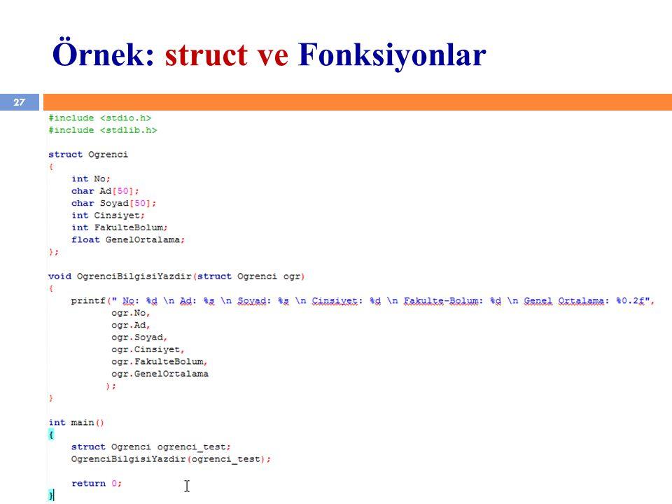 Örnek: struct ve Fonksiyonlar