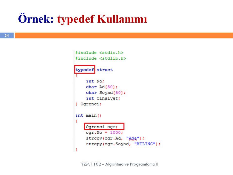 Örnek: typedef Kullanımı