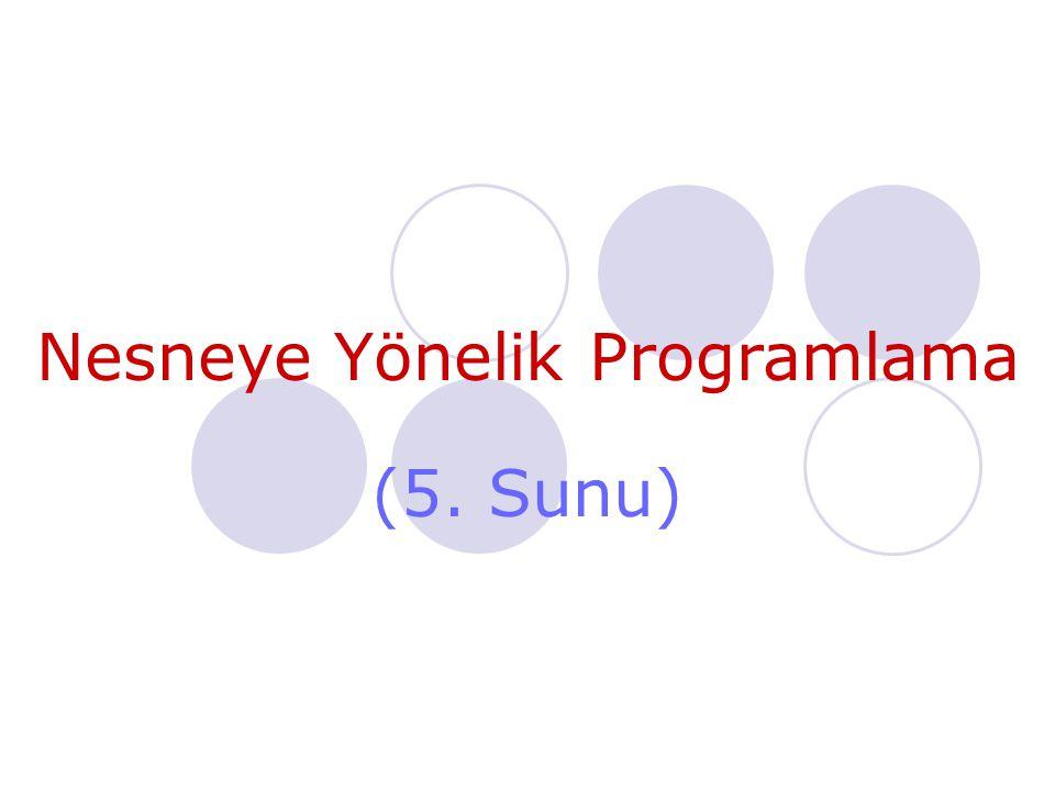 Nesneye Yönelik Programlama